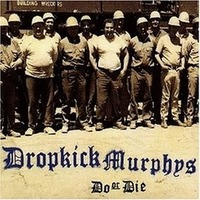 Dropkick Murphys : Do or Die: Primer Disco de la  banda de punk celta  http://www.argenshare.com/f/4h/dropkick_murphys_-_do_or_d...