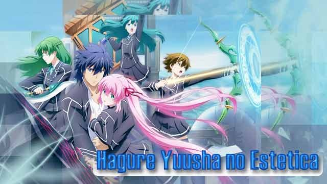 [Of Anime]HagureYuusha no Estetica Cap:3 [MF]